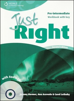 JUST RIGHT PRE-INT. 2ND ED. WORKBOOK WITH KEY & AUDIO CD