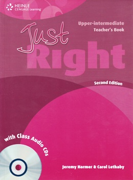JUST RIGHT UPP-INT. 2ND ED. TEACHER'S BOOK WITH CLASS AUDIO CDs