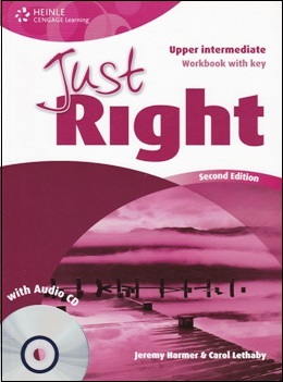 JUST RIGHT UPP-INT. 2ND ED. WORKBOOK WITH KEY & AUDIO CD