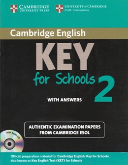 KEY ENGLISH TEST FOR SCHOOLS 2 SELF-STUDY PACK