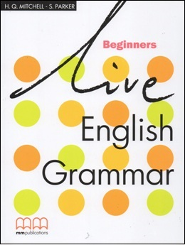 LIVE ENGLISH GRAMMAR BEGINNERS STUDENT'S BOOK