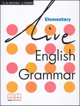 LIVE ENGLISH GRAMMAR ELEMENTARY STUDENT'S BOOK