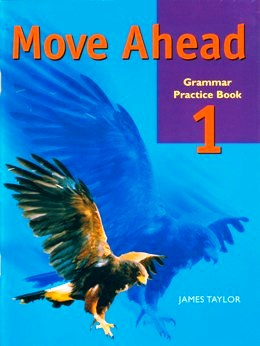 MOVE AHEAD 1 GRAMMAR PRACTICE BOOK