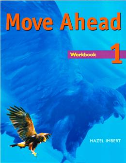 MOVE AHEAD 1 WORKBOOK