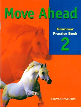 MOVE AHEAD 2 GRAMMAR PRACTICE BOOK
