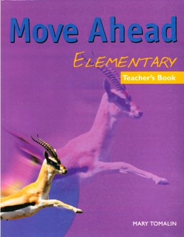 MOVE AHEAD ELEMENTARY TEACHER'S BOOK
