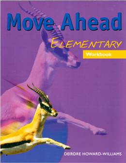 MOVE AHEAD ELEMENTARY WORKBOOK