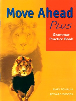 MOVE AHEAD PLUS GRAMMAR PRACTICE BOOK