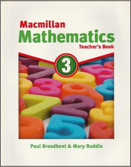 MACMILLAN MATHEMATICS 3 TEACHER'S BOOK