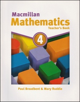 MACMILLAN MATHEMATICS 4 TEACHER'S BOOK