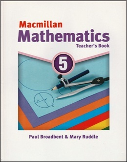 MACMILLAN MATHEMATICS 5 TEACHER'S BOOK