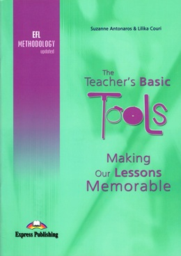 THE TEACHER'S BASIC TOOLS - MAKING OUR LESSONS MEMORABLE
