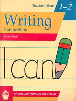 MAC. FOUND. SKILLS WRITING COMPOSITION 1-2 TEACHER'S BOOK