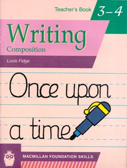 MAC. FOUND. SKILLS WRITING COMPOSITION 3-4 TEACHER'S BOOK