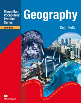 MACMILLAN VOCABULARY PRACTICE SERIES GEOGRAPHY WITH KEY