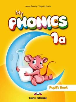 MY PHONICS 1A PUPIL'S BOOK