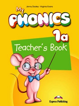 MY PHONICS 1A TEACHER'S BOOK