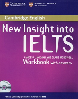 NEW INSIGHT INTO IELTS WORKBOOK WITH ANSWERS & AUDIO CD