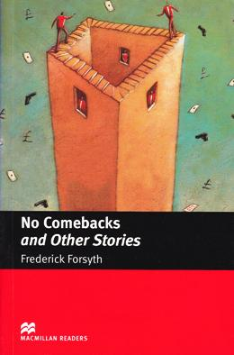 NO COMEBACKS AND OTHER STORIES