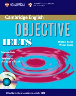 OBJECTIVE IELTS INTERMEDIATE STUDENT'S BOOK WITH KEY AND CD-ROM