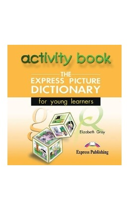 THE EXPRESS PICTURE DICTIONARY ACTIVITY BOOK CD