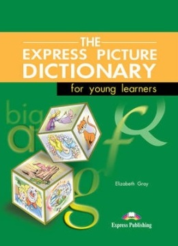 THE EXPRESS PICTURE DICTIONARY STUDENT'S BOOK