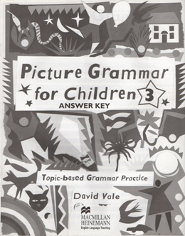 PICTURE GRAMMAR FOR CHILDREN 3 ANSWER KEY