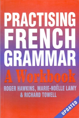 PRACTISING FRENCH GRAMMAR A WORKBOOK