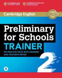 PRELIM. FOR SCHOOLS TRAINER 2 PACK