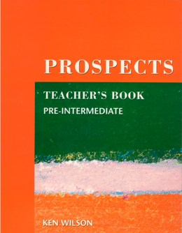 PROSPECTS PRE-INTERMEDIATE TEACHER'S BOOK