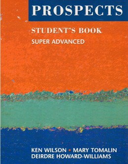 PROSPECTS SUPER ADVANCED STUDENT'S BOOK