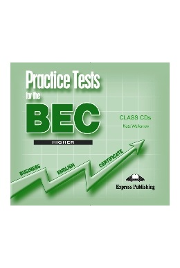 PRACTICE TESTS FOR BEC HIGHER CLASS CDs (SET 3 CD)