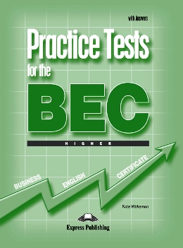 PRACTICE TESTS FOR BEC HIGHER STUDENT'S BOOK WITH KEY