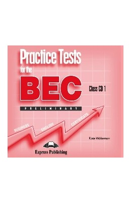 PRACTICE TESTS FOR BEC PRELIMINARY CLASS CDs (SET 5 CD)