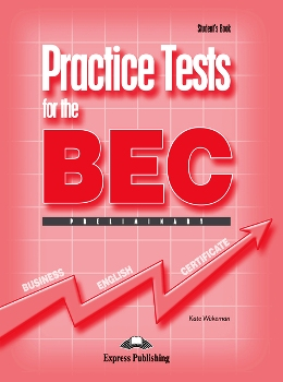 PRACTICE TESTS FOR BEC PRELIMINARY STUDENT'S BOOK WITH KEY