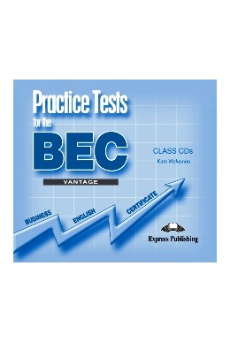 PRACTICE TESTS FOR BEC VANTAGE CLASS CDs (SET 3 CD)