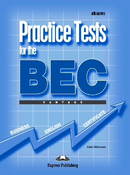 PRACTICE TESTS FOR BEC VANTAGE STUDENT'S BOOK WITH KEY