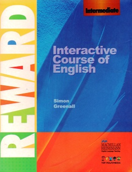 REWARD INTERMEDIATE INTERACTIVE COURSE OF ENGLISH
