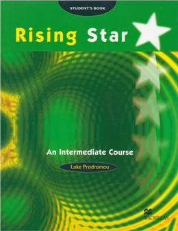 RISING STAR AN INTERMEDIATE COURSE STUDENT'S BOOK