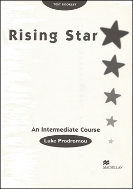 RISING STAR AN INTERMEDIATE COURSE TEST BOOKLET