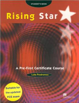 RISING STAR A PRE-FIRST CERTIF. COURSE STUDENT'S BOOK