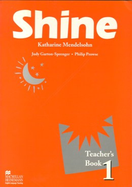 SHINE 1 TEACHER'S BOOK