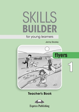 SKILLS BUILDER FLYERS 1 TEACHER'S BOOK (REVISED 2018)