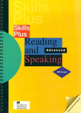 SKILLS PLUS READING AND SPEAKING ADVANCED