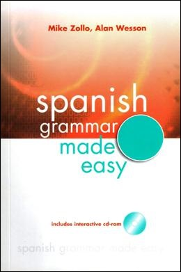 SPANISH GRAMMAR MADE EASY WITH CD-ROM