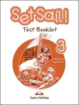 SET SAIL! 3 TEST BOOKLET