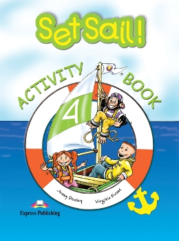 SET SAIL! 4 ACTIVITY BOOK