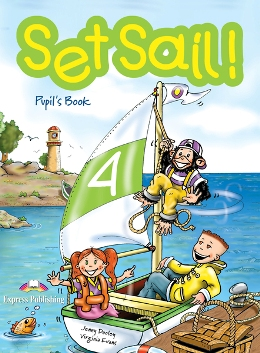 SET SAIL! 4 PUPIL'S BOOK