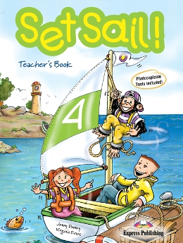 SET SAIL! 4 TEACHER'S BOOK WITH POSTER