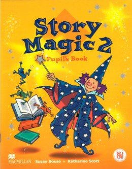 STORY MAGIC 2 PUPIL'S BOOK PACK (PUPIL'S BOOK AND ACTIVITY BOOK)